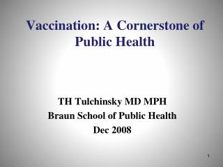 Vaccination: A Cornerstone of Public Health
