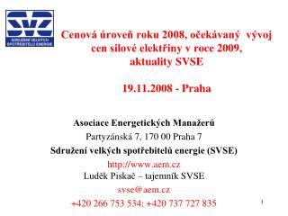 Asociace Energetických Manažerů Partyzánská 7, 170 00 Praha 7