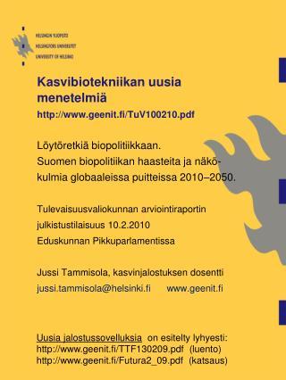 Kasvibiotekniikan uusia menetelmiä geenit.fi/TuV100210.pdf