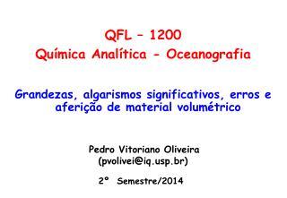 Pedro Vitoriano Oliveira (pvolivei@iqp.br)