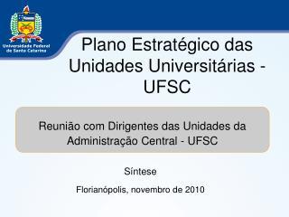 Plano Estratégico das Unidades Universitárias - UFSC