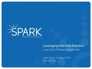 Leveraging Maritime Robotics