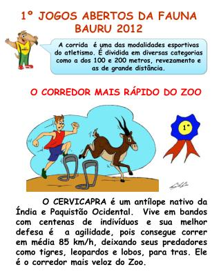 O CORREDOR MAIS R�PIDO DO ZOO