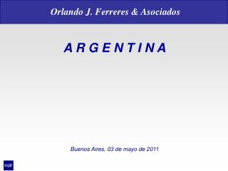 A R G E N T I N A Buenos Aires, 03 de mayo de 2011