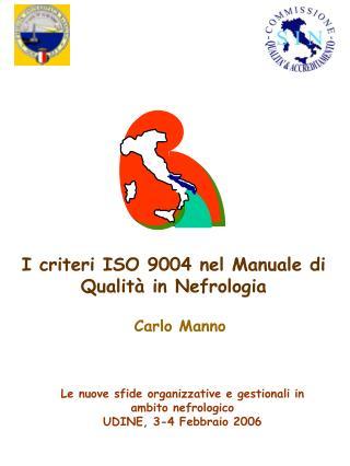 I criteri ISO 9004 nel Manuale di Qualità in Nefrologia