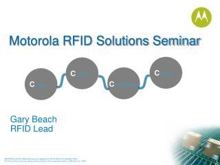 Motorola RFID Solutions Seminar