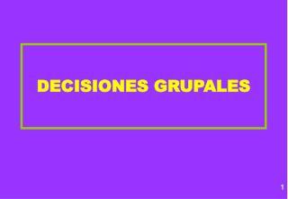 DECISIONES GRUPALES