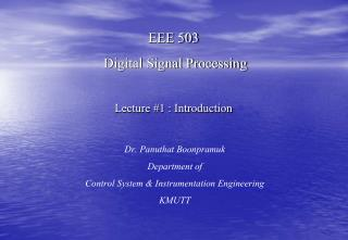 EEE 503  Digital Signal Processing Lecture #1 : Introduction