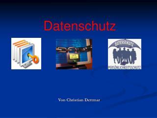 Von Christian Dettmar