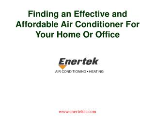 Finding an Effective and Affordable Air Conditioner For Your