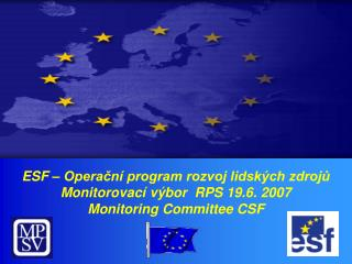 Stav implementace OP RLZ k 30. 4. 2007 View of HRD OP Implementation – 30. 4. 2007