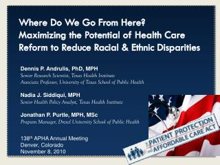 138 th  APHA Annual Meeting  Denver, Colorado November 8, 2010