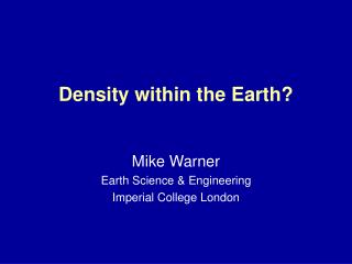 Density within the Earth?