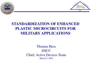 STANDARDIZATION OF ENHANCED PLASTIC MICROCIRCUITS FOR MILITARY APPLICATIONS