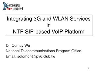 Integrating 3G and WLAN Services in  NTP SIP-based VoIP Platform