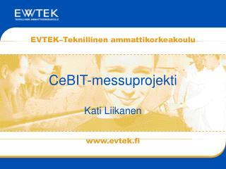 CeBIT-messuprojekti