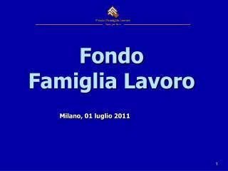 Fondo Famiglia Lavoro