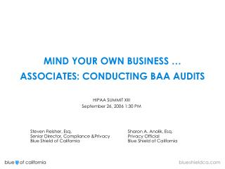 MIND YOUR OWN BUSINESS …  ASSOCIATES: CONDUCTING BAA AUDITS