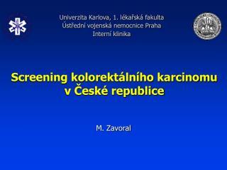 Screening kolorektálního karcinomu v České republice