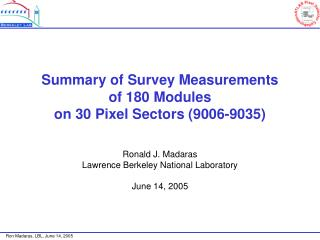 Summary of Survey Measurements of 180 Modules on 30 Pixel Sectors (9006-9035)