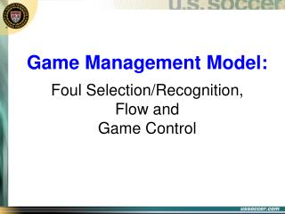 Game Management Model:  Foul Selection