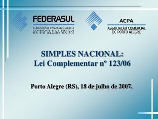 SIMPLES NACIONAL: Lei Complementar nº 123/06