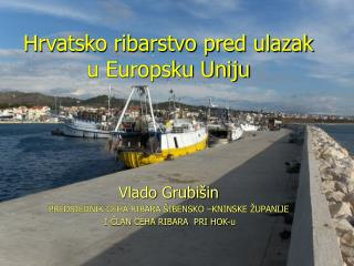Hrvatsko ribarstvo pred ulazak u Europsku Uniju