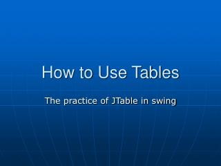 How to Use Tables
