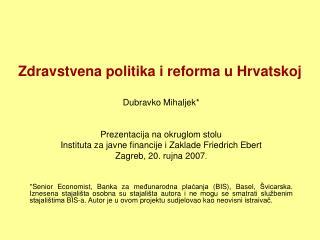 Zdravstvena politika i reforma u Hrvatskoj