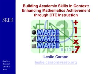 Building Academic Skills in Context: Enhancing Mathematics Achievement through CTE Instruction
