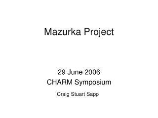 Mazurka Project