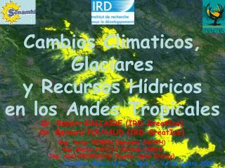Cambios Climaticos,  Glaciares  y Recursos H ί dricos  en los Andes Tropicales