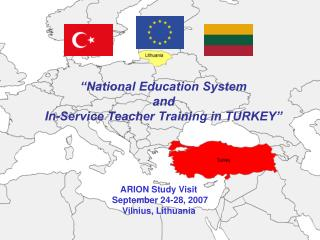 """National Education System  and  In-Service Teacher Training in TURKEY"""