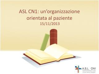 ASL CN1: un'organizzazione orientata al paziente