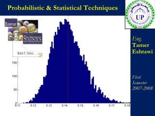 Probabilistic & Statistical Techniques