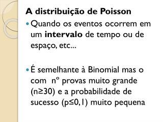 A distribuição de Poisson
