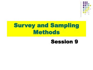 Survey and Sampling Methods