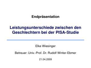 Endpräsentation Leistungsunterschiede zwischen den Geschlechtern bei der PISA-Studie