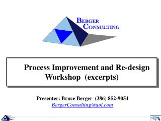 Process Improvement and Re-design Workshop  (excerpts)