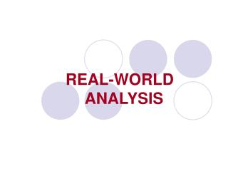 REAL-WORLD ANALYSIS