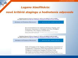 Lugano klasifikácia:  nové kritériá stagingu a hodnotenia odpovede