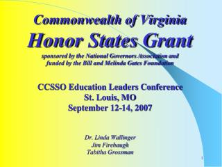 Commonwealth of Virginia Honor States Grant sponsored by the National Governors Association and