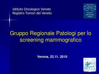 Istituto Oncologico Veneto Registro Tumori del Veneto