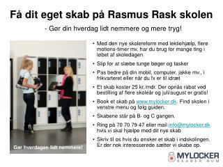 Få dit eget skab på Rasmus Rask skolen