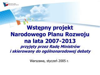 Warszawa, styczeń 2005 r.
