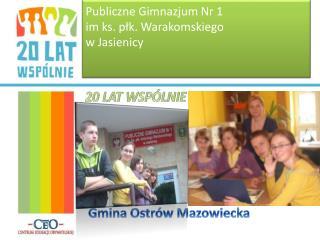 Publiczne Gimnazjum Nr 1 im ks. płk. Warakomskiego  w Jasienicy