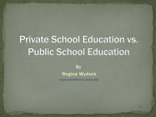 Private School Education  vs.   Public School Education