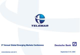 3 rd  Annual Global Emerging Markets Conference