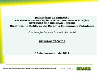 Secretaria de Educação Continuada, Alfabetização, Diversidade  e Inclusão - SECADI