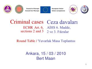 Criminal cases ECHR Art. 6,  sections 2 and 3
